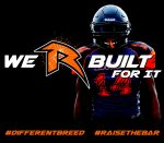 "Football – We ""R"" Built for It – Coming Fall 2020"