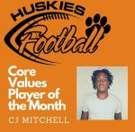 Huskies Football: Core Values Player of the Month – CJ Mitchell – 8/24/20