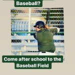 Baseball tryout after school