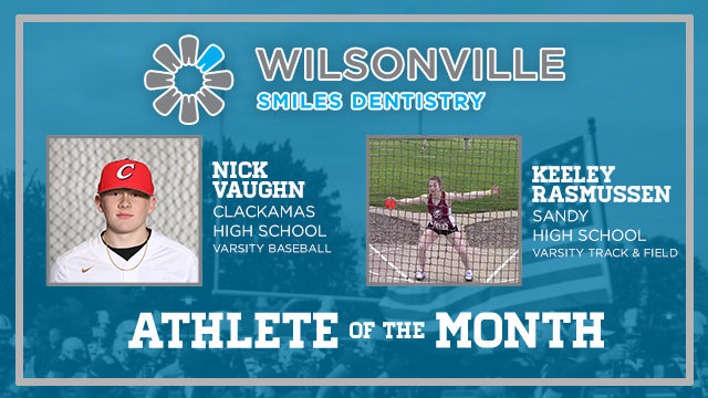 And the Wilsonville Smiles Dentistry Athlete of the Month is….