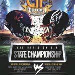 CIF State Championship Football Game: Saturday, 12/15 at 4:00pm @ Cerritos College