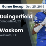 Video Recap: Waskom vs. Daingerfield
