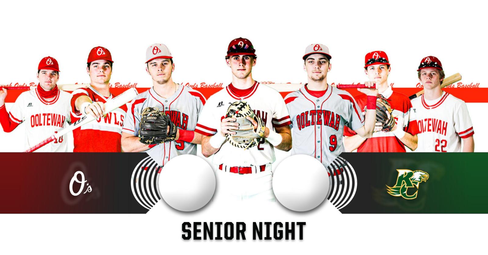 Ooltewah Baseball Senior Night, Tonight at 6:15