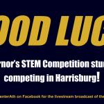 Good Luck Governor's STEM Team!