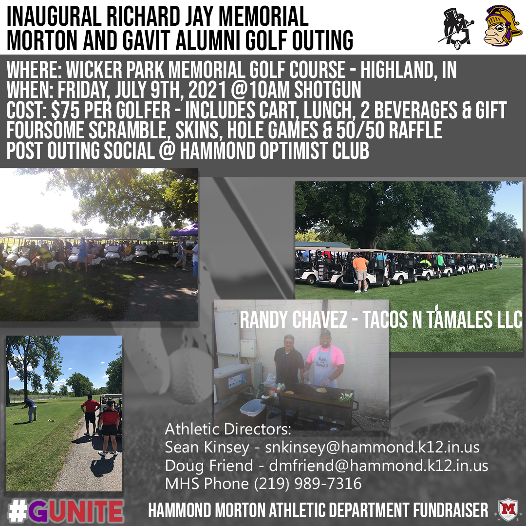 Richard Jay Memorial  Morton/Gavit Alumni Golf Outing – July 9, 2021  –  Wicker Memorial Park