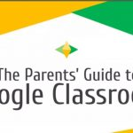 Parents Guide to Google Classroom