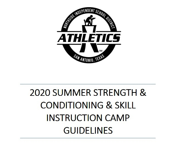 2020 NISD Summer Strength & Conditioning and Skills Instruction Camp Guidelines