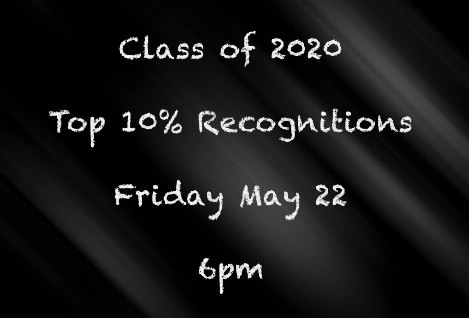 Class of 2020 Top 10% Virtual Recognition's