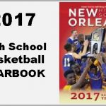 2017 New Orleans High School Basketball Yearbook