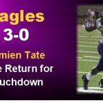Damien Tate has Huge Return for Touchdown as Eagles move to 3-0