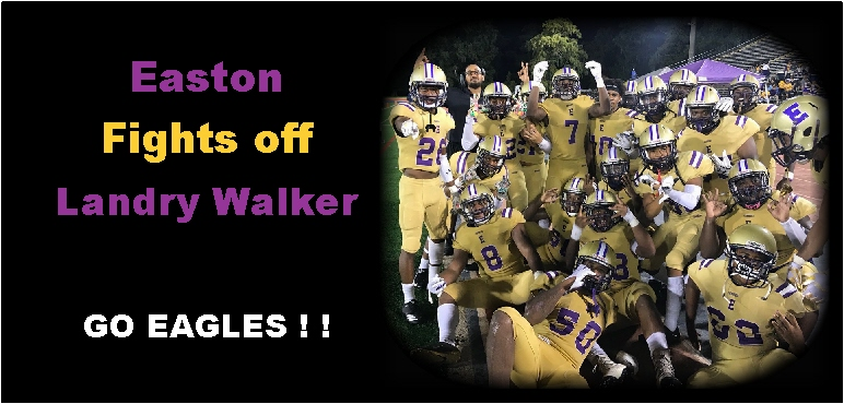 Easton Fights Off Furious Rally By Landry Walker