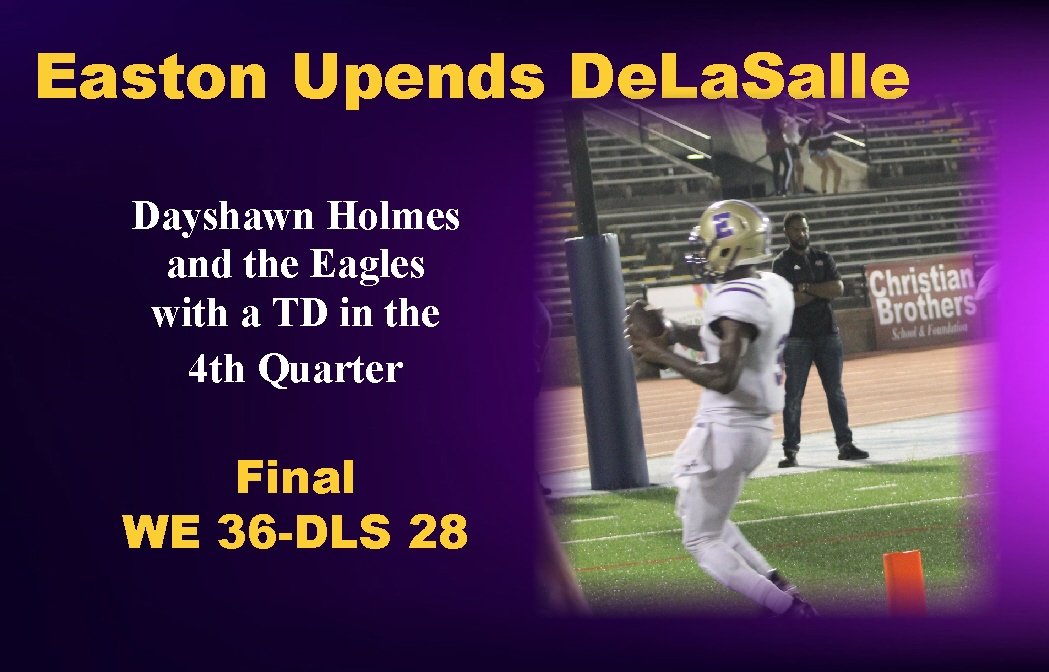 Easton Upends DeLaSalle
