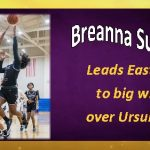 Breanna Sutton leads Easton to big win over Ursuline