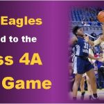 Lady Eagles Headed to 4-A Title Game