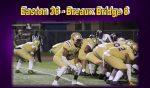Easton 36 – Breaux Bridge 8