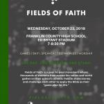 Fields of Faith Oct 23, 2019 – FCHS 7:oop-8:3op