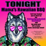 Tuesday Nights are Mama's Hawaiian BBQ Dine To Donate