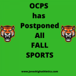FALL SPORTS HAVE BEEN POSTPONED