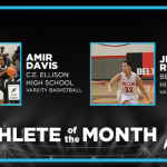 And the A+ Federal Credit Union Athlete of the Month January Winners are…
