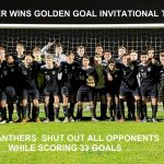 BOYS SOCCER WINS GOLDEN GOAL INVITATIONAL TOURNAMENT