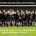 BOYS SOCCER WINS GOLDEN GOAL INVITATIONAL TOURNAMENT