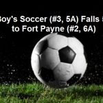 Boys Soccer Falls 5-7 to Ft. Payne