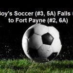 Boys Soccer Falls 5-7 to Ft. Payne