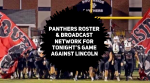 Panthers Football Roster and Broadcast Network Information for Tonight's Game