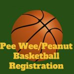 Pee Wee/Peanut Basketball Registration
