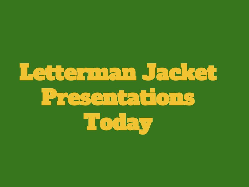 Letterman Presentations Today