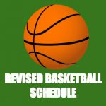 6/20/19 Revised Basketball Schedule