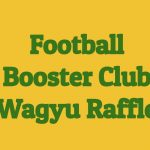 Football Booster Club Wagyu Beef Raffle