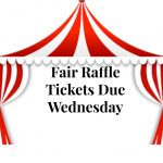 Fair Raffle Tickets Due Wednesday