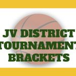 JV District Tournament Brackets