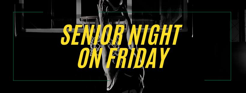 Senior Night Information for Friday
