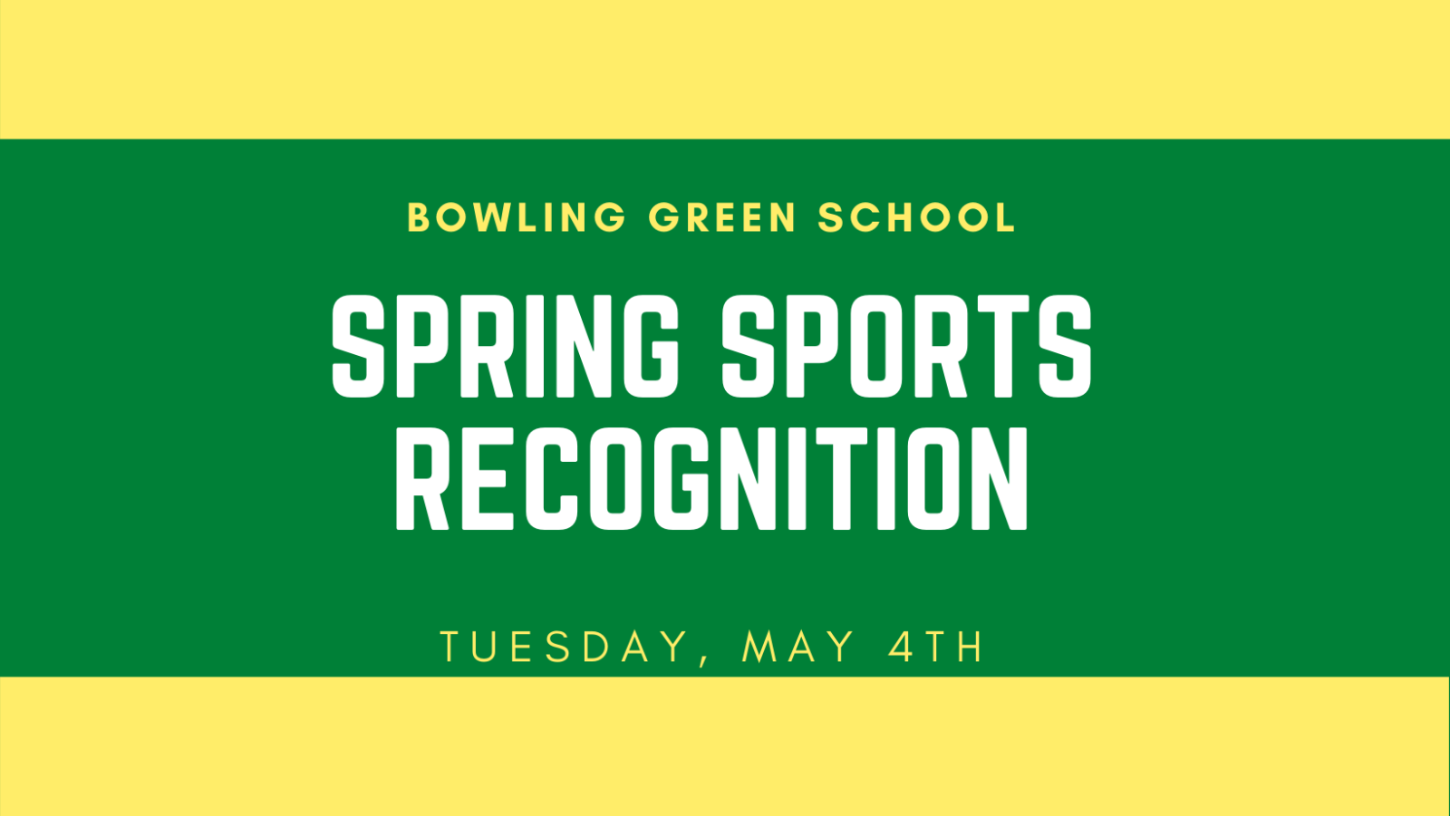 Spring Sports Recognition is Tomorrow