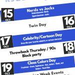 Homecoming Activities 10/15-19