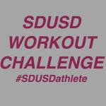 SDUSD – Workout Challenge