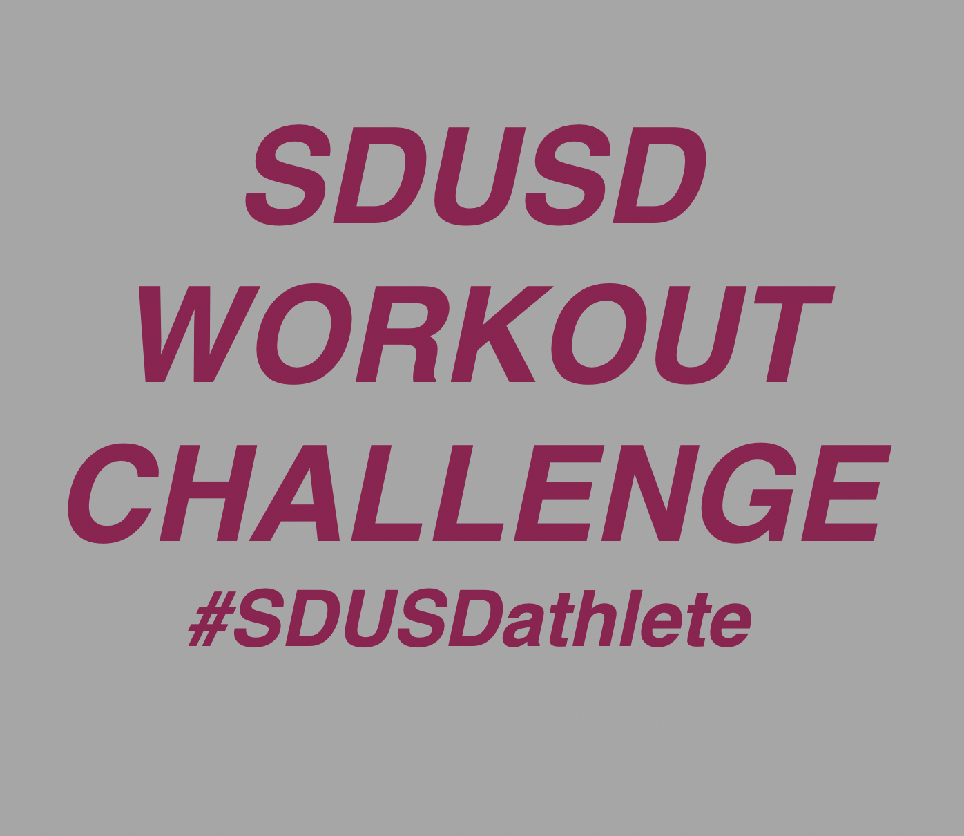 SDUSD – Workout Challenge