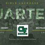 Girls LAX host CIF Quarter-Finals Tuesday!