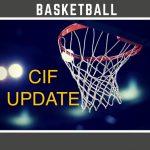 CIF BASKETBALL UPDATE