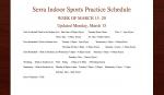 Indoor Sports Practice Schedule Updated