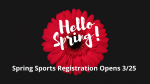 Spring Sports Registration Information-Time to GET READY!