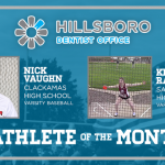 And the Hillsboro Dentist Office Athlete of the Month is….