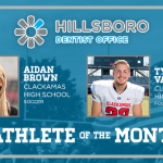 And the Hillsboro Dentist Office November Athlete of the Month is….