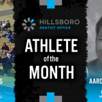The Hillsboro Dentist Office January Athlete of the Month is…