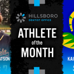 The Hillsboro Dentist Office February Athlete of the Month is…