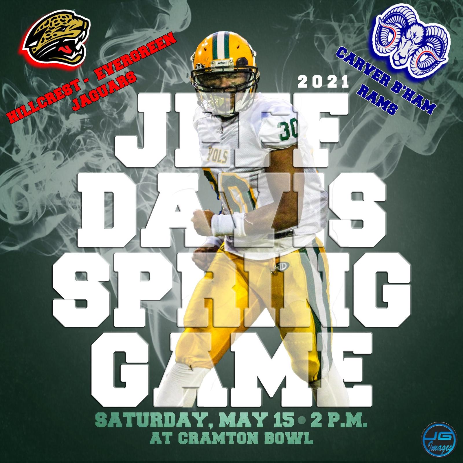 2021 Jeff Davis Football Spring Game vs. Hillcrest Evergreen/Carver-Birmingham