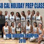 Girls Basketball wins the FIBA Division in SOCAL HOLIDAY PREP