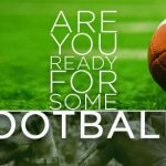 ARE YOU READY FOR SOME FOOTBALL?-BUY TICKETS ONLINE
